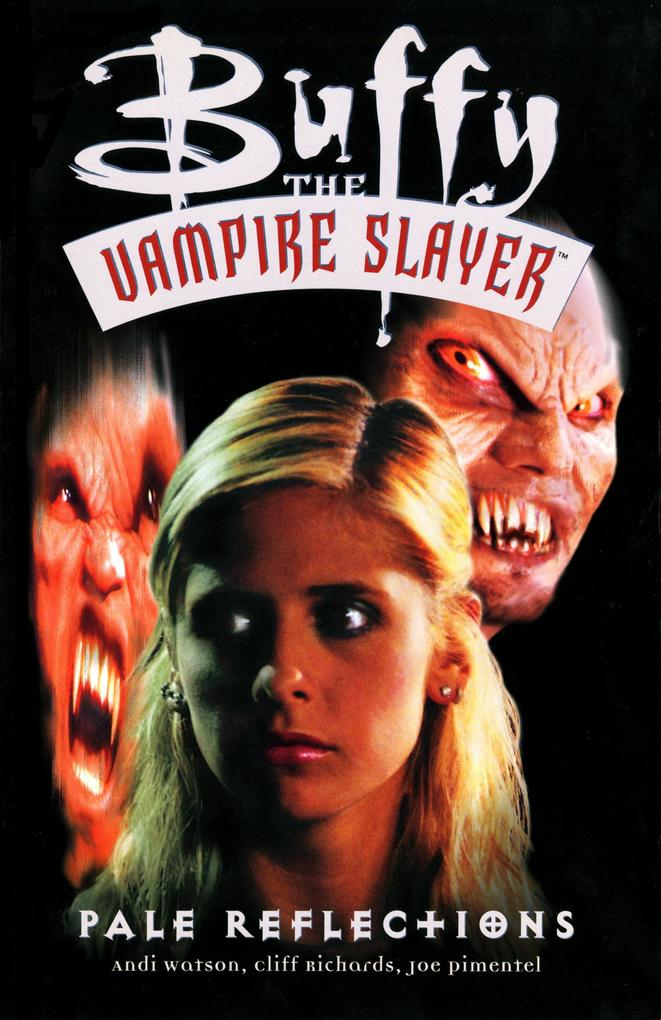 Buffy The Vampire Slayer: Pale Reflections als Taschenbuch