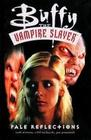 Buffy The Vampire Slayer: Pale Reflections