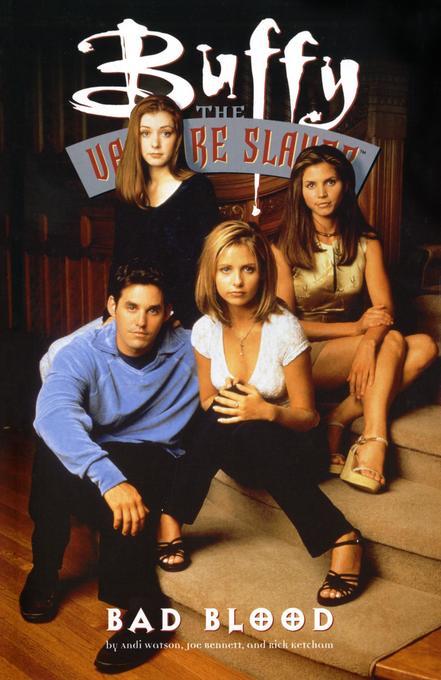 Buffy The Vampire Slayer: Bad Blood als Taschenbuch