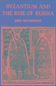 Byzantium and the Rise of Russia als Taschenbuch
