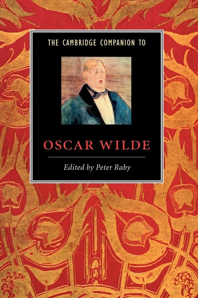 The Cambridge Companion to Oscar Wilde als Buch (kartoniert)