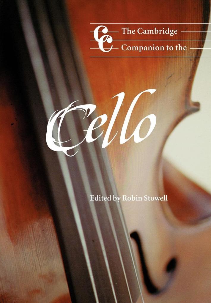 The Cambridge Companion to the Cello als Buch (kartoniert)