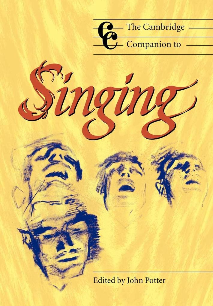 The Cambridge Companion to Singing als Buch (kartoniert)