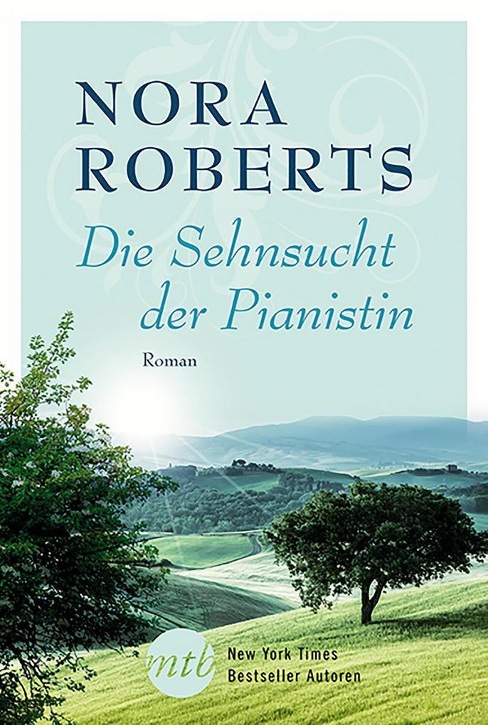 Die Sehnsucht der Pianistin als eBook epub