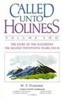 Called Unto Holiness, Volume 2