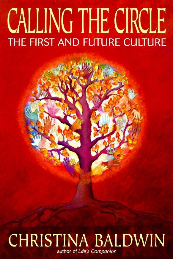 Calling the Circle: The First and Future Culture als Taschenbuch