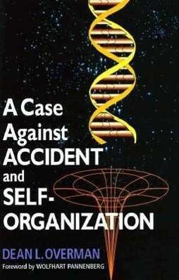 A Case Against Accident and Self-organization als Buch (gebunden)