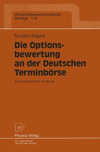Die Optionsbewertung an der Deutschen Terminbörse als Buch (kartoniert)
