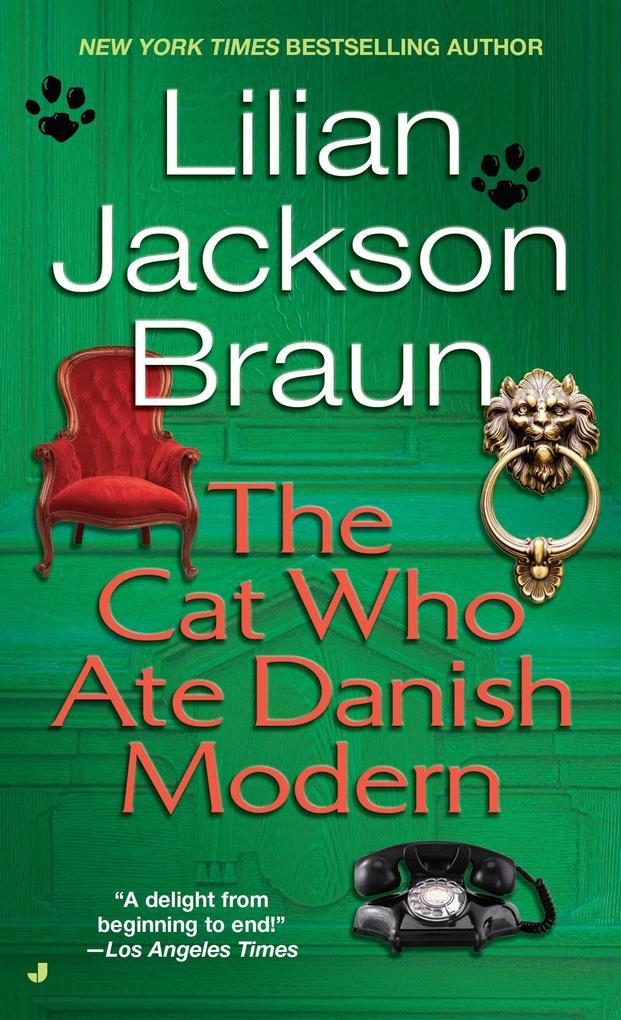 The Cat Who Ate Danish Modern als Taschenbuch