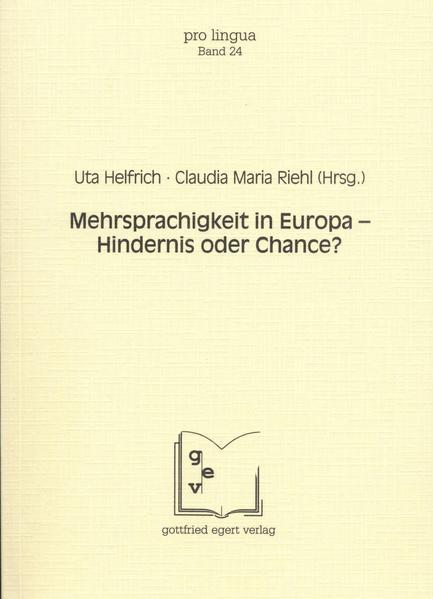 Mehrsprachigkeit in Europa - Hindernis oder Chance? als Buch (kartoniert)