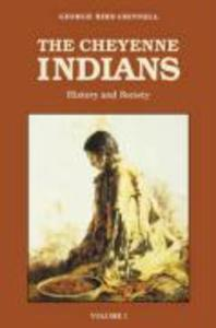 The Cheyenne Indians, Volume 1: History and Society als Taschenbuch