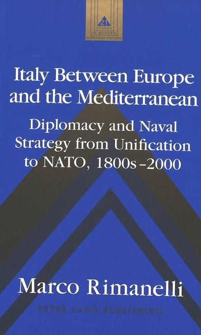 Italy Between Europe and the Mediterranean als Buch (gebunden)