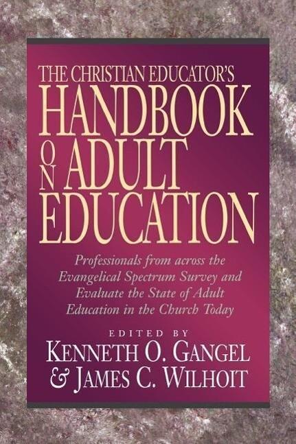 The Christian Educator's Handbook on Adult Education als Taschenbuch