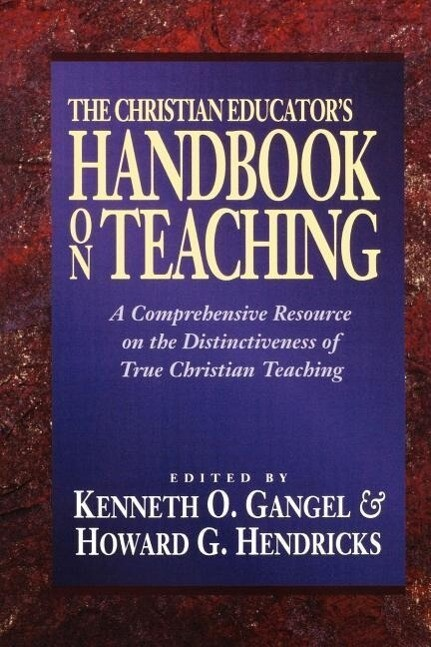The Christian Educator's Handbook on Teaching als Taschenbuch