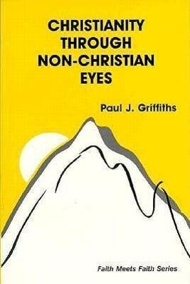 Christianity Through Non-Christian Eyes als Taschenbuch