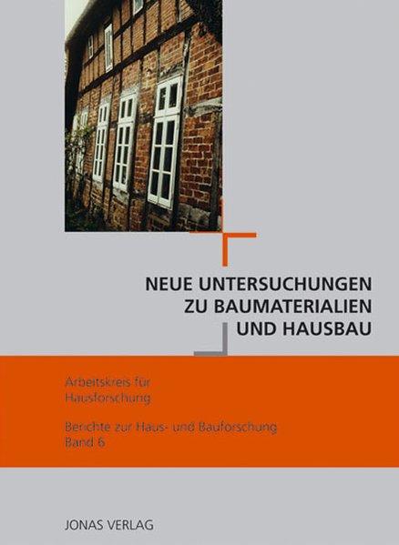 Neue Untersuchungen zu Baumaterialien und Hausbau als Buch (gebunden)