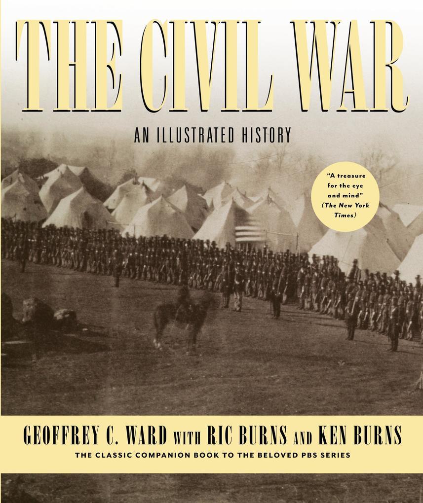 The Civil War: An Illustrated History als Buch (gebunden)