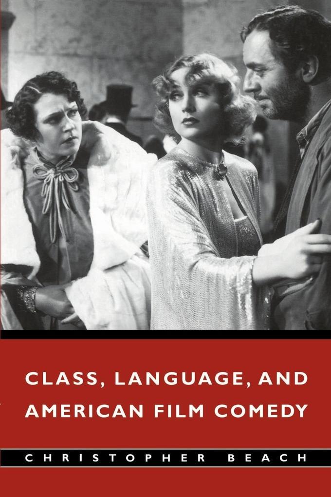 Class, Language, and American Film Comedy als Buch (kartoniert)