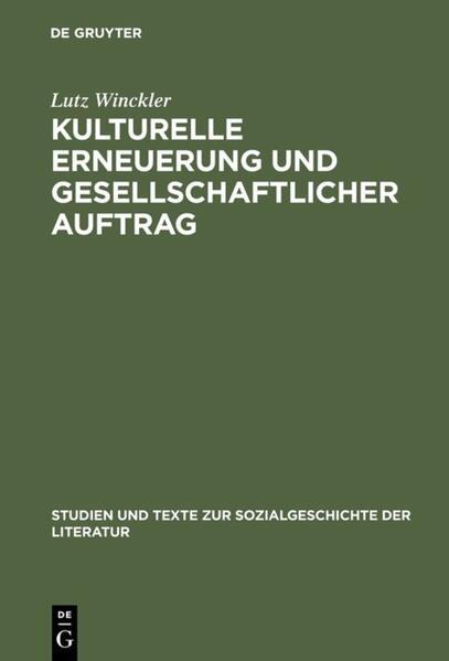 Kulturelle Erneuerung und gesellschaftlicher Auftrag als Buch (gebunden)