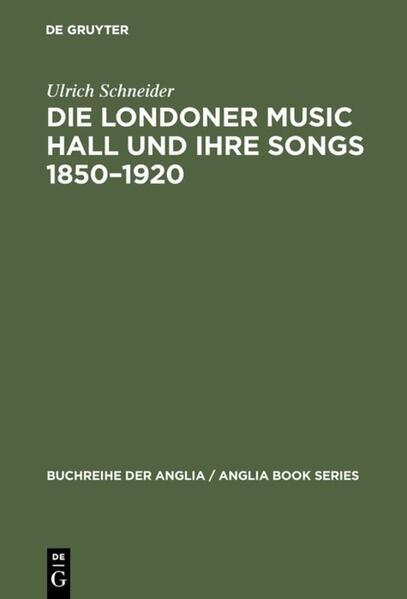Die Londoner Music Hall und ihre Songs 1850-1920 als Buch (gebunden)