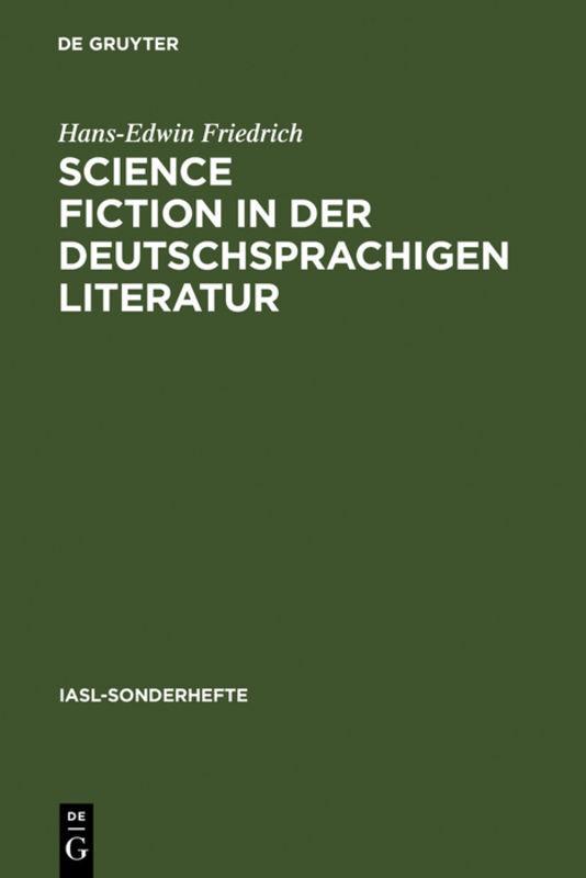 Science Fiction in der deutschsprachigen Literatur als Buch (gebunden)