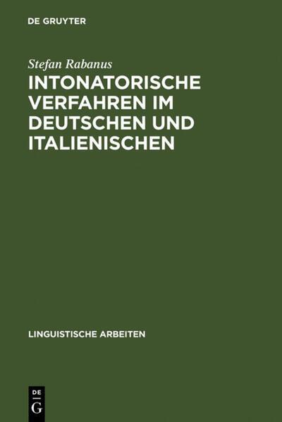 Intonatorische Verfahren im Deutschen und Italienischen als Buch (gebunden)