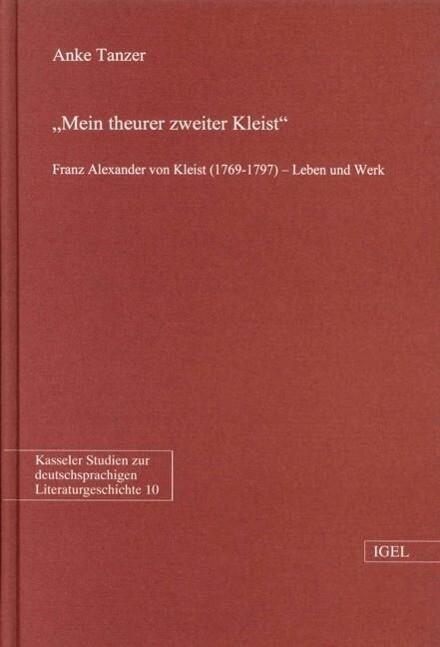 Mein theurer zweiter Kleist als Buch (gebunden)
