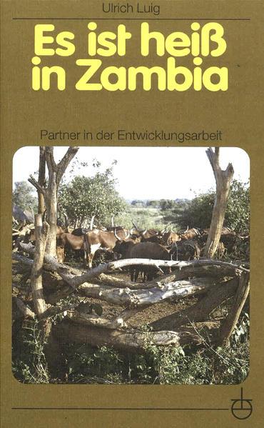 Es ist heiß in Zambia als Buch (kartoniert)