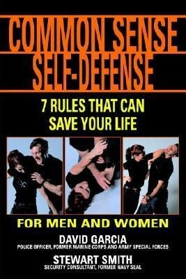 Common Sense Self-Defense: 7 Rules That Can Save Your Life als Taschenbuch