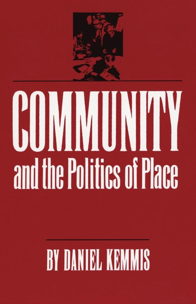 Community and the Politics of Place als Taschenbuch