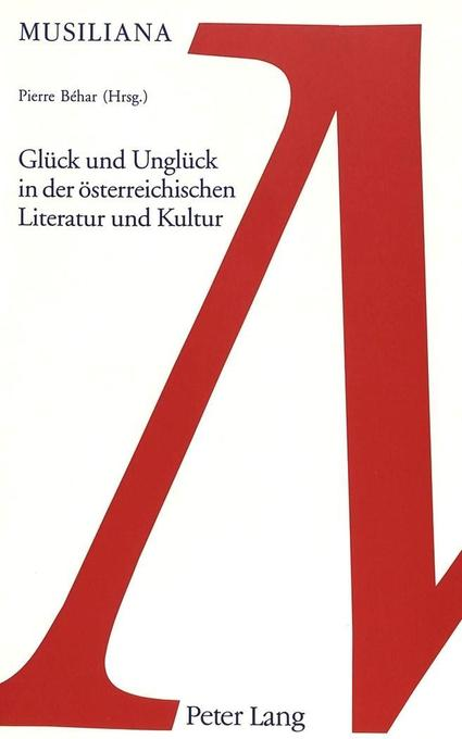 Glück und Unglück in der österreichischen Literatur und Kunst als Buch (kartoniert)