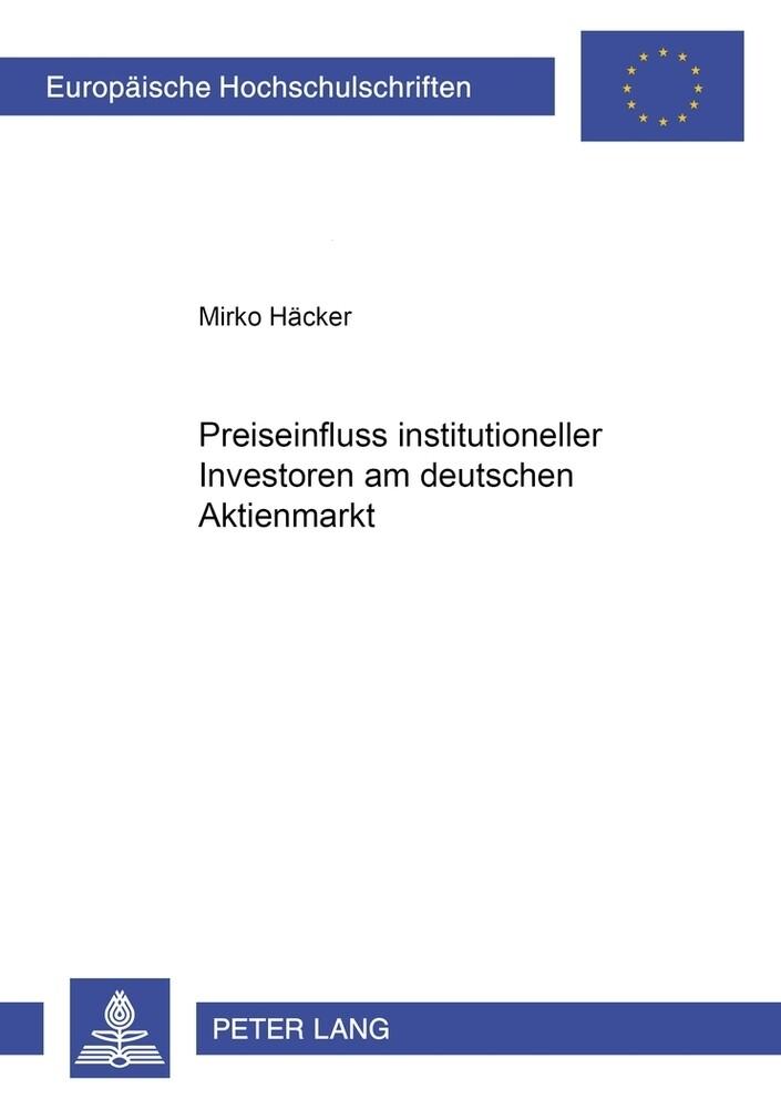 Preiseinfluss institutioneller Investoren am deutschen Aktienmarkt als Buch (kartoniert)