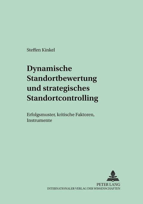 Dynamische Standortbewertung und strategisches Standortcontrolling als Buch (kartoniert)