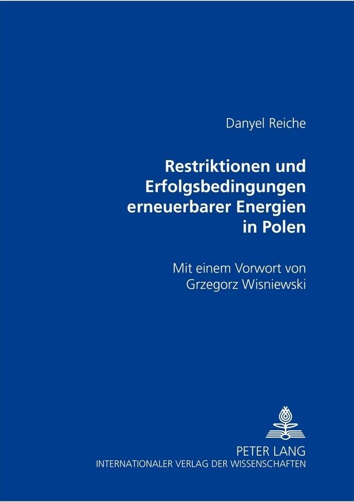Restriktionen und Erfolgsbedingungen erneuerbarer Energien in Polen als Buch (kartoniert)