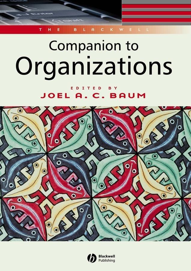 The Blackwell Companion to Organizations als Taschenbuch