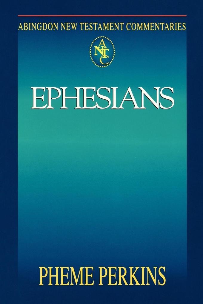 Abingdon New Testament Commentary - Ephesians als Taschenbuch