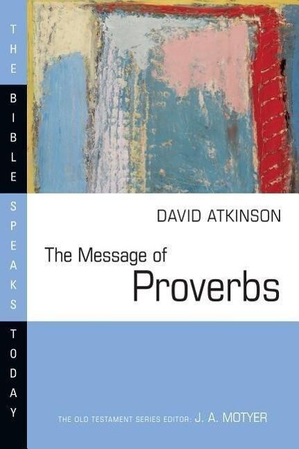 The Message of Proverbs als Taschenbuch