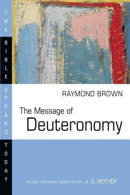 The Message of Deuteronomy als Taschenbuch