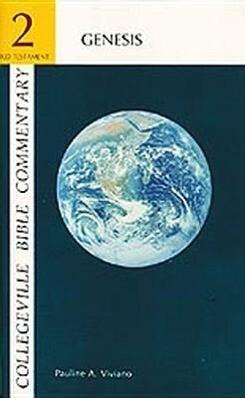 Collegeville Bible Commentary Old Testament Volume 2: Genesis, Volume 2 als Taschenbuch