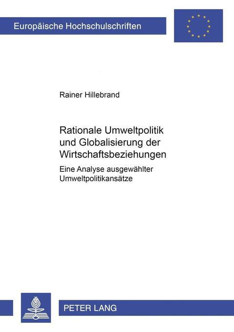 Rationale Umweltpolitik und Globalisierung der Wirtschaftsbeziehungen als Buch (kartoniert)