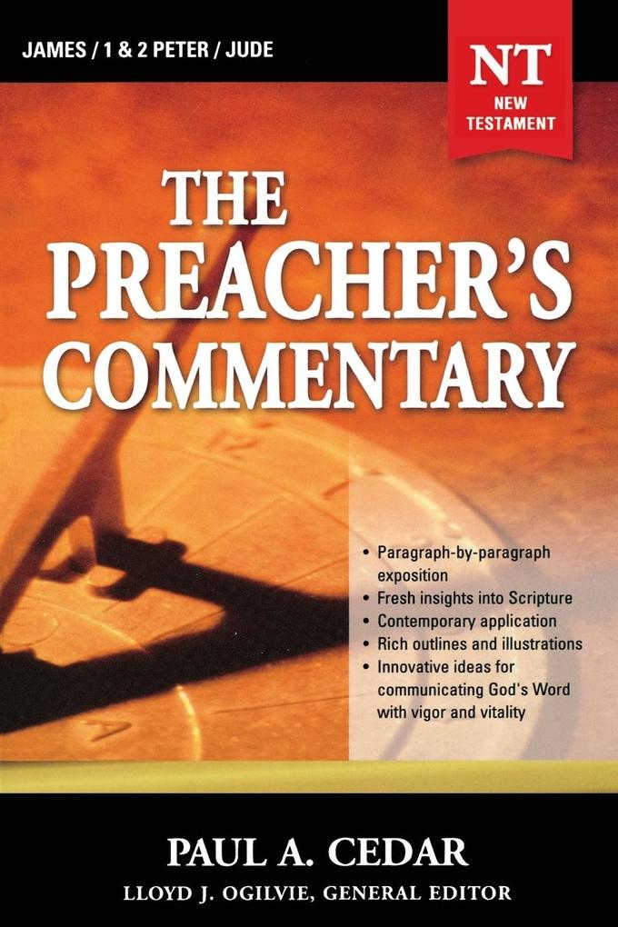 The Preacher's Commentary - Vol. 34: James / 1 and 2 Peter / Jude als Taschenbuch