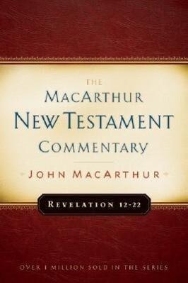 Revelation 12-22 Macarthur New Testament Commentary als Buch (gebunden)
