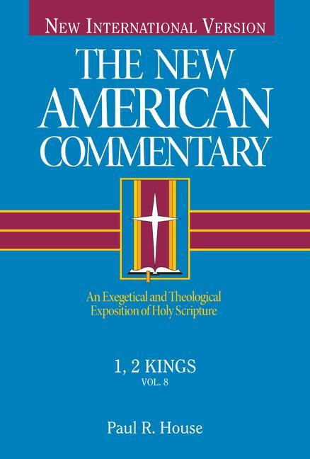 1, 2 Kings, Volume 8: An Exegetical and Theological Exposition of Holy Scripture als Buch (gebunden)