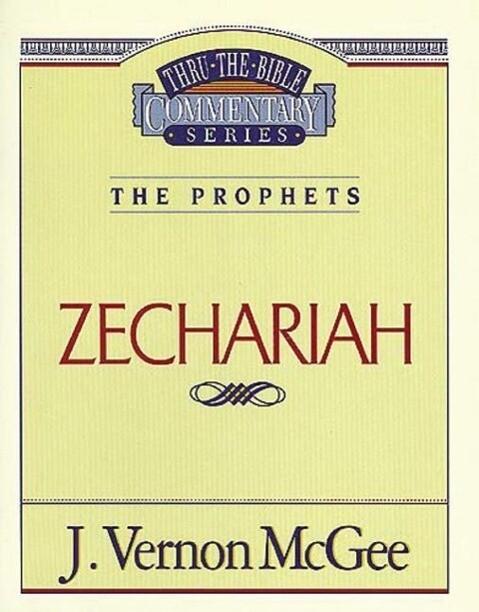 Thru the Bible Vol. 32: The Prophets (Zechariah) als Taschenbuch