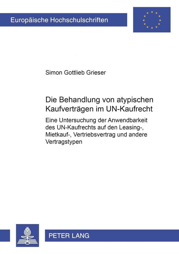Die Behandlung von atypischen Kaufverträgen im UN-Kaufrecht als Buch (kartoniert)