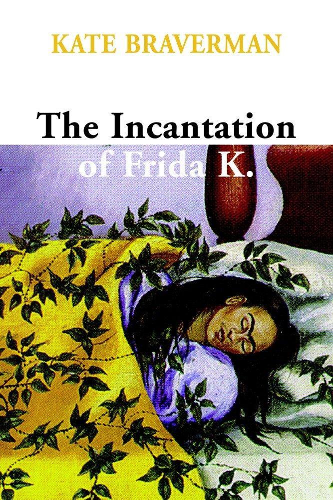 The Incantation Of Frida K. als Buch (gebunden)
