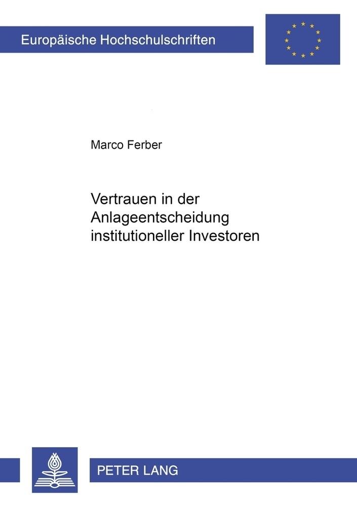 Vertrauen in der Anlageentscheidung institutioneller Investoren als Buch (kartoniert)