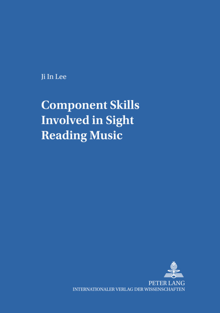 Component Skills Involved in Sight Reading Music als Buch (kartoniert)