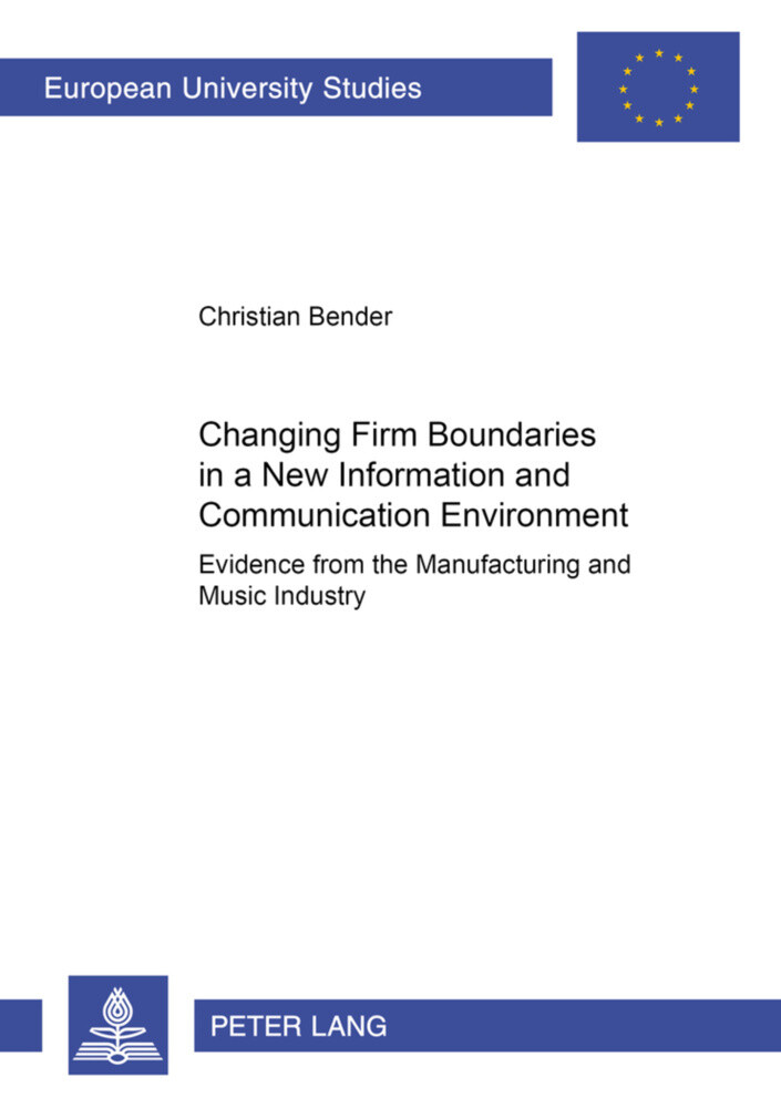 Changing Firm Boundaries in a New Information and Communication Environment als Buch (kartoniert)