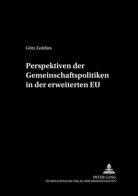 Perspektiven der Gemeinschaftspolitiken in der erweiterten EU als Buch (kartoniert)